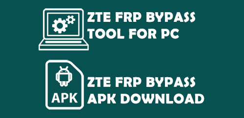 ZTE frp bypass tool for pc free download